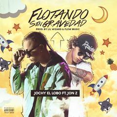 Flotando Sin Gravedad (feat. Jon Z)