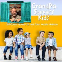 Grandpa Steve's Kids