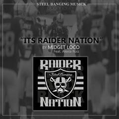 Its Raider Nation (feat. Alexia Ruiz)