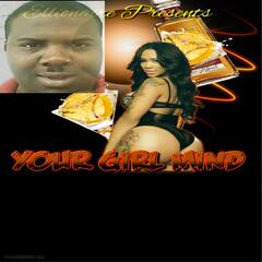 Your Girl Mind