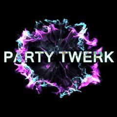 Party Twerk