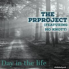 A Day in the Life (feat. Mo Knott)