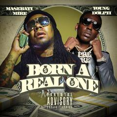 Born a Real One (feat. Young Dolph)