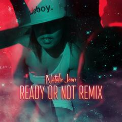 Ready or Not (Remix)