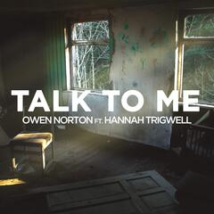 Talk to Me (feat. Hannah Trigwell)