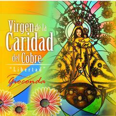Virgen De La Caridad Del Cobre, Libertad