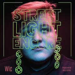 Streetlight Encore