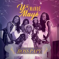 Yo Mandé Mayé