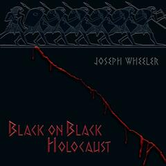 Black on Black Holocaust