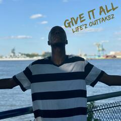 Give It All