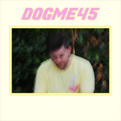 Dogme45
