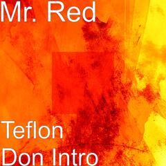 Teflon Don Intro