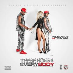 These Hoes 4 Everybody (feat. Q Thorne)
