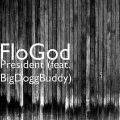 President (feat. BigDoggBuddy)