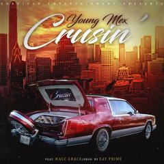 Crusin' (feat. Macc Grace)