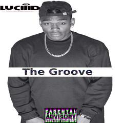 LuciiiD the Groove
