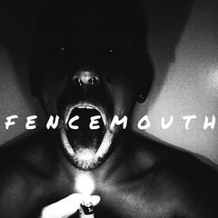 Fencemouth