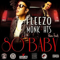 80s Baby (feat. Gangsta Flea & Monk Hts)