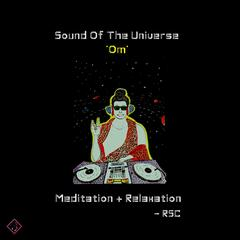 Sound of the Universe - Om - Meditation & Relaxation (feat. Kacy)