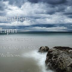Bible Verses on Healing, Health & Wellness