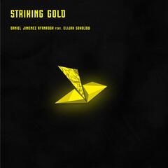 Striking Gold (feat. Elijah Sokolow)