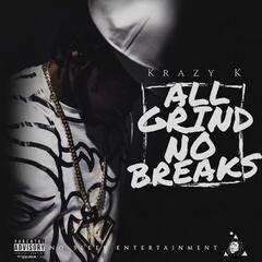 All Grind No Breaks