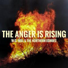 The Anger Is Rising