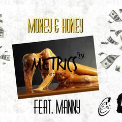 Money & Honey (feat. Manny)