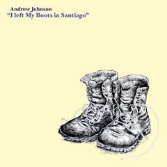 I Left My Boots in Santiago