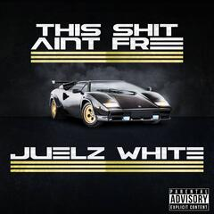 This Shit Ain't Free