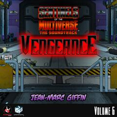 Sentinels of the Multiverse: The Soundtrack, Vol. 6 (Vengeance)