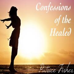 Confessions of the Healed