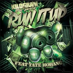 Run It Up (feat. Tate Kobang)