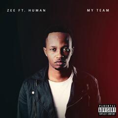 My Team (To Everyone Around Me) [feat. Human]