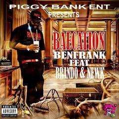 Baecation (feat. Brando & Newk)