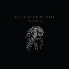 Tales of a Rich Girl (Stream Release)