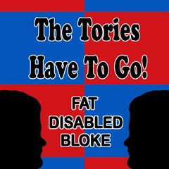 The Tories Have to Go! (feat. Mark Womersley)