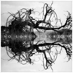 No Longer Burden