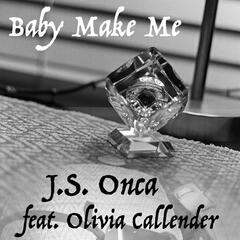 Baby Make Me (feat. Olivia Callender)
