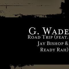 Road Trip (feat. Jay Bishop & Ready Rah)