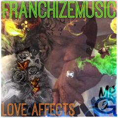Love Affects (feat. G5)