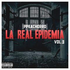 La Real Epidemia, Vol. 3