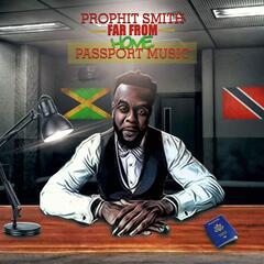 Far from Home....Passport Music