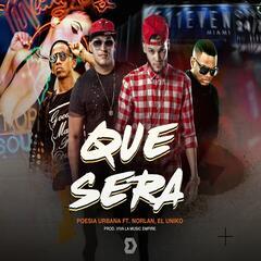 Que Sera (feat. Norlam Los 4 & El Uniko)