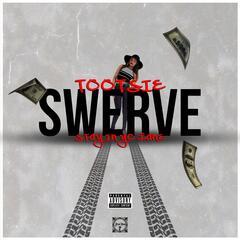 Swerve (Stay in Yo Lane)