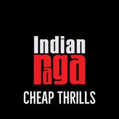 Cheap Thrills (feat. Mahesh Raghvan)