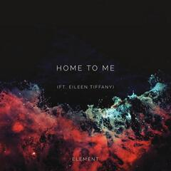 Home to Me (feat. Eileen Tiffany)