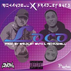 Loco (feat. Bradley Bnto)