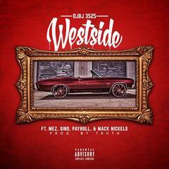 Westside (feat. Mez, Sino, Payroll & Mack Nickels)