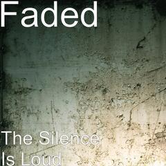 The Silence Is Loud